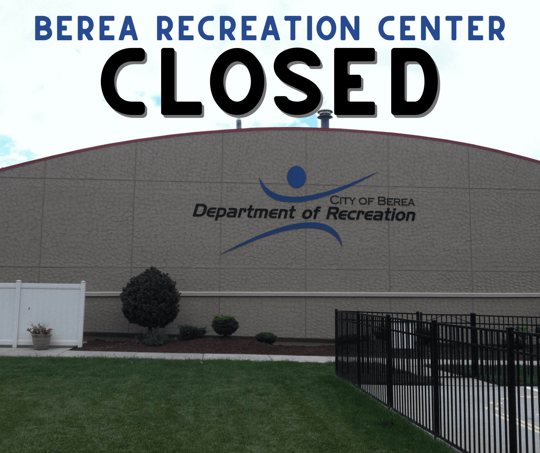 RECREATION CENTER BUILDING WITH &#34RECREATION CLOSED&#34 WORDING