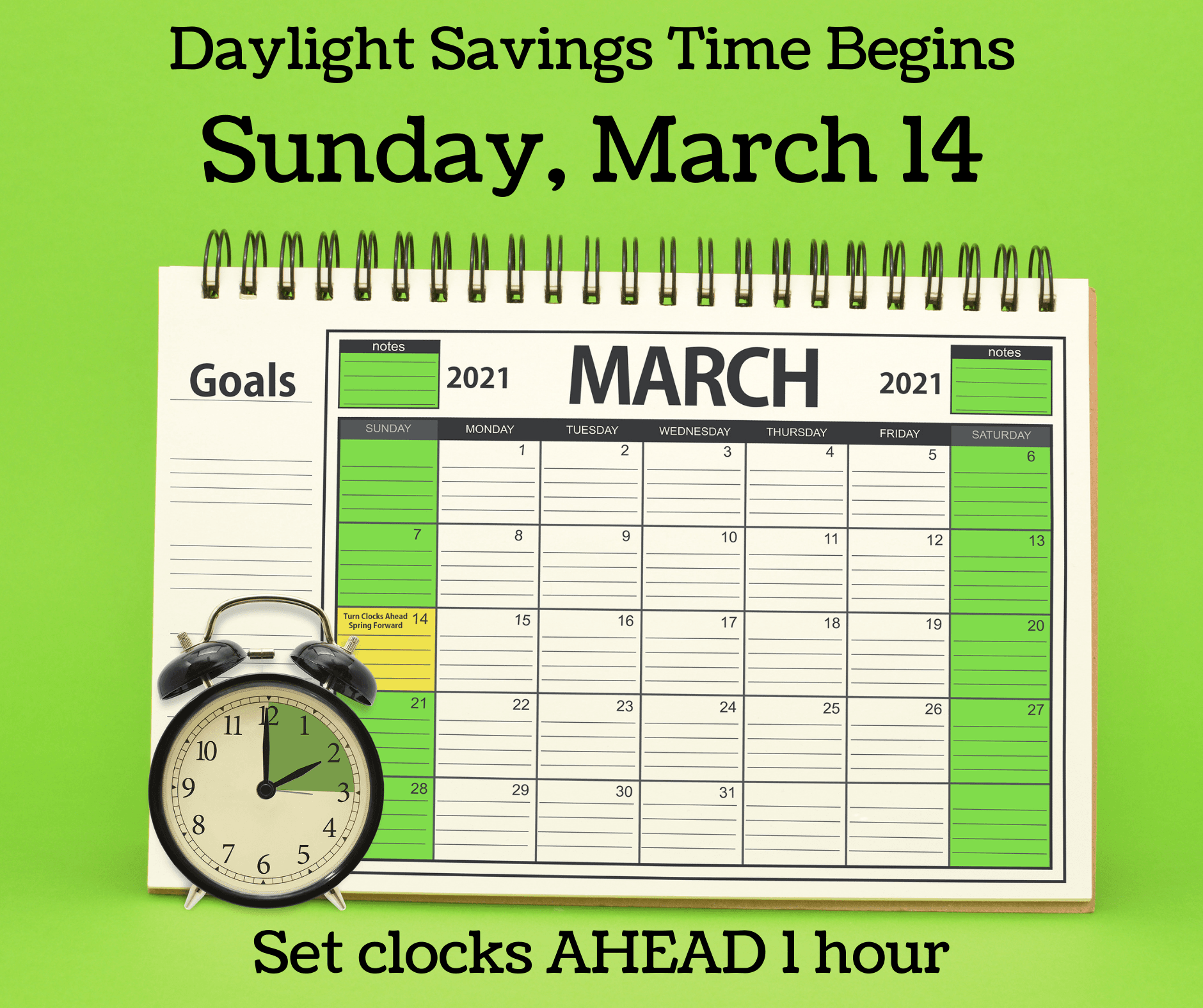 Daylight Savings Time Begins Sunday, March 14